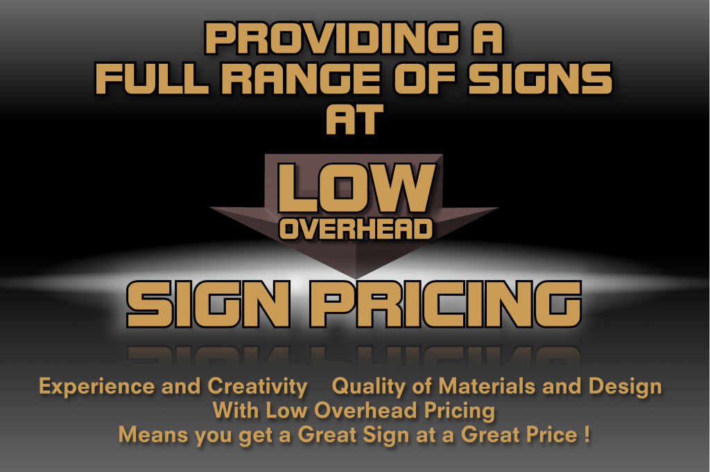 SignFX Low overhaed pricing